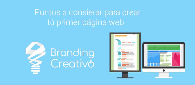 Puntos a considerar para crear tú primer página web